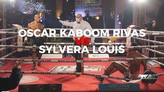 Oscar Kaboom Rivas ( Highlights ) vs Sylvera Louis