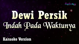 Dewi Persik - Indah Pada Waktunya (Karaoke Version)