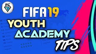 FIFA 19: YOUTH ACADEMY TIPS