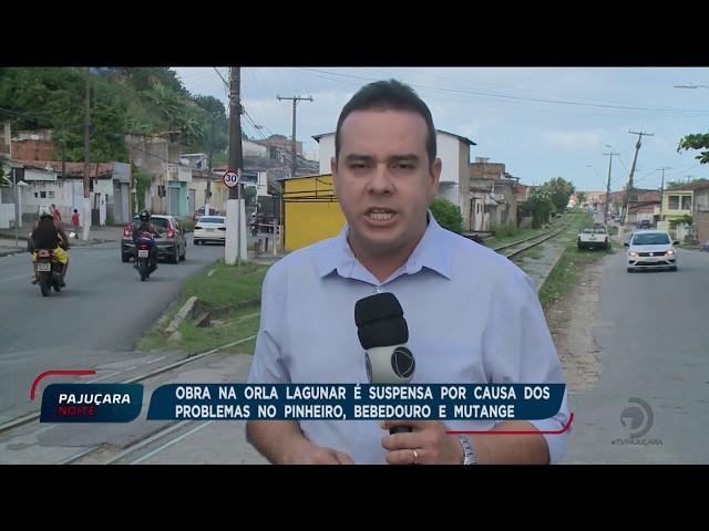 Obra na Orla Lagunar é suspensa por causa dos problemas no Pinheiro, Bebedouro e Mutange
