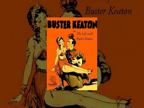 The Life with Buster Keaton