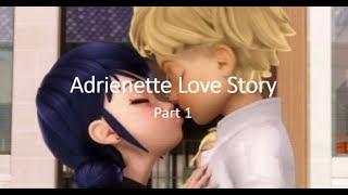 Adrienette Love Story Part 1
