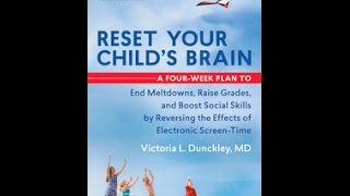 Reset your childs brain a four week plan to end meltdowns raise reset your childs brain by victoria dunckley md fandeluxe Image collections