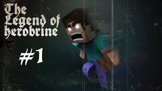 Minecraft ᴴᴰ - Серия 1 - The Legend Of Herobrine