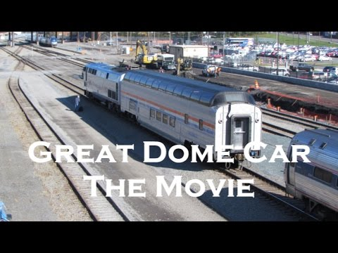 Great Dome Car The Movie