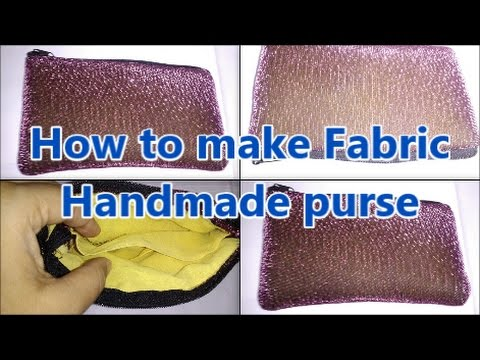 How To Make Fabric Handmade Purse At Home Tutorial