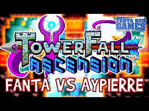 Fanta Vs AyPierre dans TowerFall Ascension !