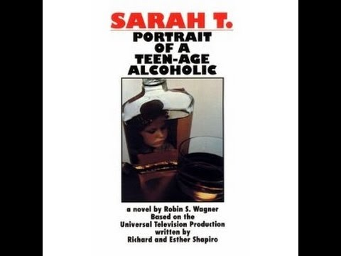 Sarah T. :Portrait Of A Teenage Alcoholic (1975)