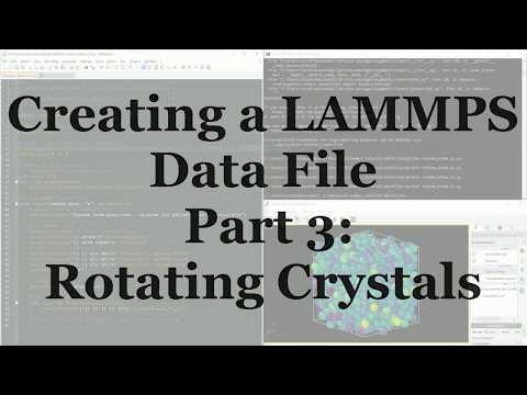 Building a Rotated Crystal for LAMMPS using Python - YouTube