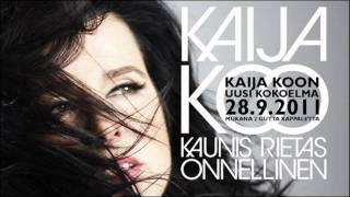 Kaija Koo - Kaunis rietas onnellinen (Uusi single Spotifyssa ja iTunesissa)
