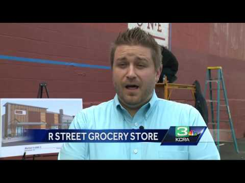New grocery store to open in Sacramento