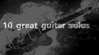 Download Learn to play 10 great Guitar solos (links below) Mp3 and Videos
