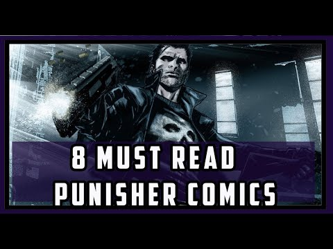 8 Must Read Punisher Comics | Required Reading