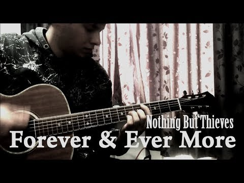 Nothing But Thieves // Forever & Ever More (Cover by Shay Fisto)