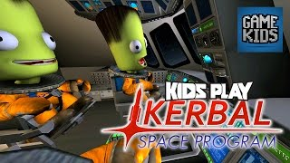Burnie And JD Play Kerbal Space Program Part 2 - Kids Play