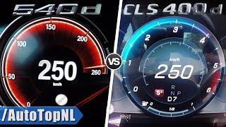 2019 Mercedes Benz CLS 400d vs 2019 BMW 540d ACCELERATION & TOP SPEED 0-250km/h by AutoTopNL
