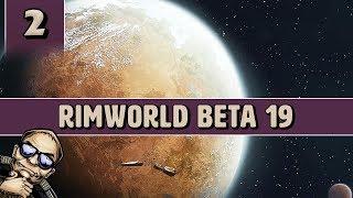 RimWorld Beta 19 Savage Tribal Start - Part 2
