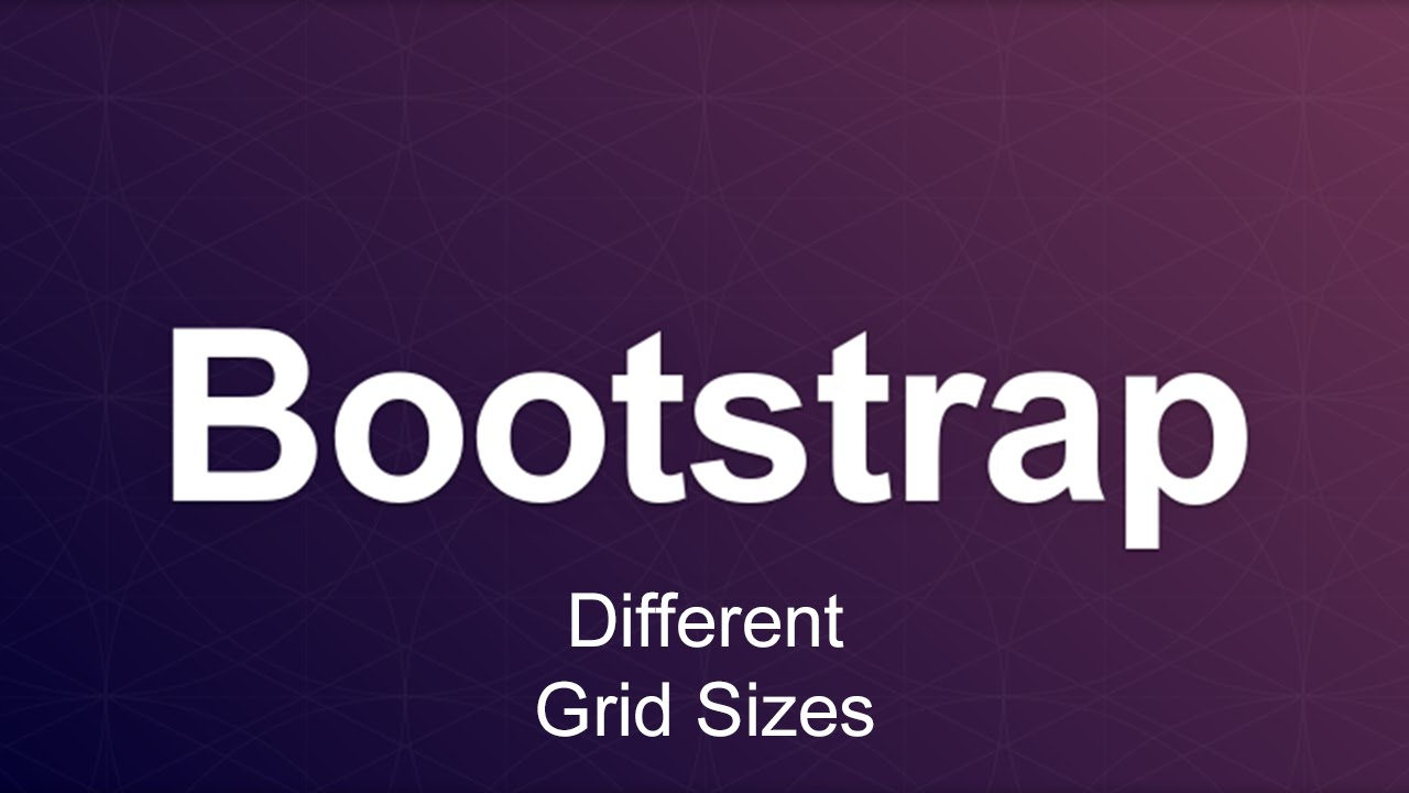 Bootstrap 3 Tutorial 6 - Different Grid Sizes