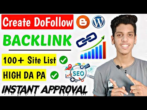 How To Create Backlinks [ DoFollow ] In 2020 | 100+ DoFollow Backlinks Site List Instant Approval