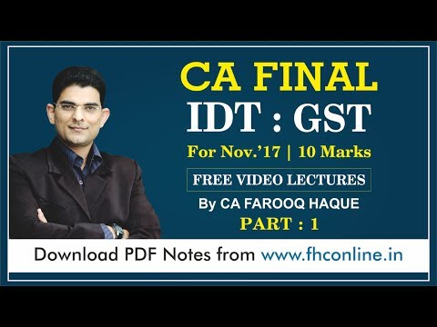 Part 1 of 6: GST for CA FINAL NOV 2017: Constitutional Provisions