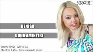 DENISA - Doua amintiri