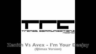 Zenith Vs Avex - I'm Your Deejay (Qlimax Version)