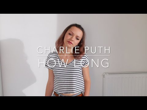 How Long - Charlie Puth | Cover