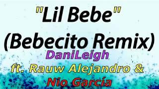 Lil Bebe Bebecito Remix DaniLeigh.mp3