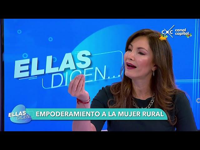 Fomentar el emprendimiento y la visibilidad de las mujeres rurales - Ellas Dicen