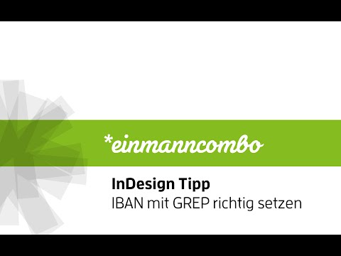 InDesign: IBAN Nummer automatisch per GREP formatieren