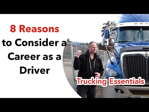 8 Great Reasons To Consider A Career As A Truck Driver