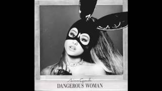 Cover images Ariana Grande - Dangerous Woman (Audio)
