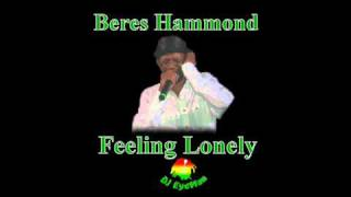Beres Hammond - Feeling Lonely (1991)