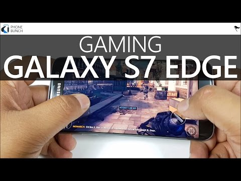 Samsung Galaxy S7 Edge Gaming Review -...