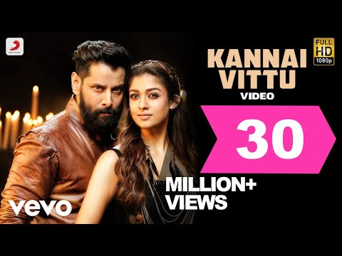Mix - Iru Mugan - Kannai Vittu Tamil Video | Vikram, Nayanthara | Harris