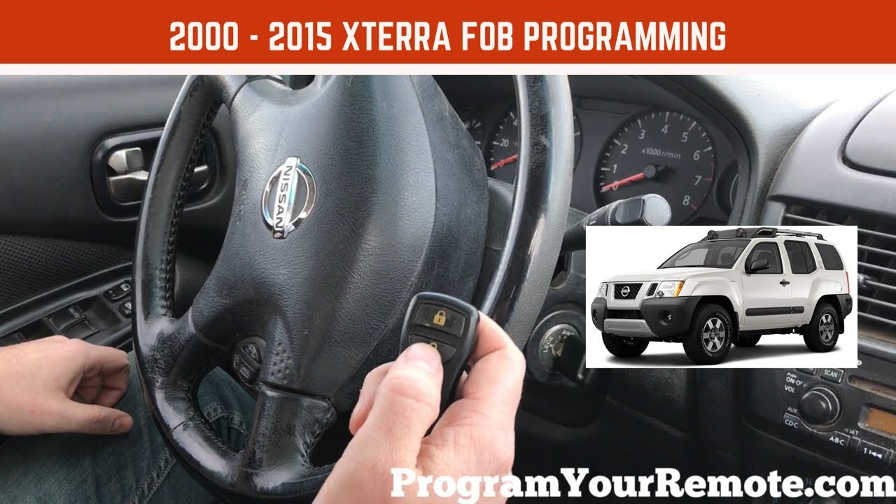 How To Program Nissan Key >> How To Program A Nissan Xterra Remote Key Fob 2000 2015