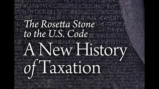 A New History of Taxation, Lecture 10: Learning from the Past: What History Teaches | Charles Adams