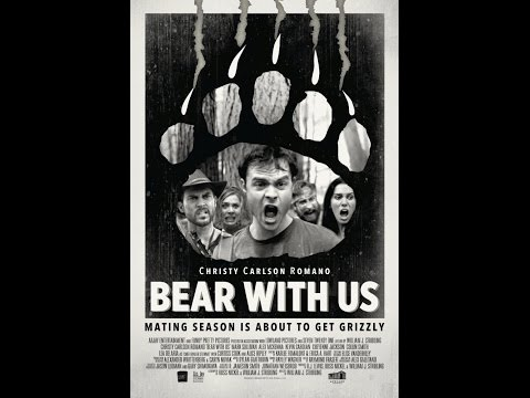 Bear With Us   Feature Film  Chicago Comedy Film Festival