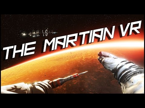 THIS IS MINDBLOWING ► THE MARTIAN VR EXPERIENCE :: HTC VIVE |