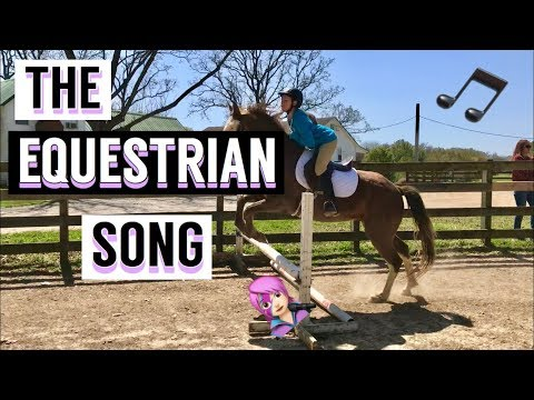 THE EQUESTRIAN SONG