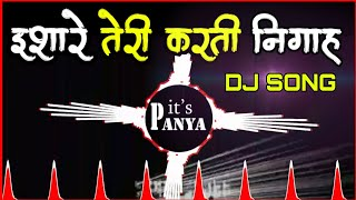 ishare tere karte nigah dj song | sumit goswami song remix | इशारे तेरी करती निगाह सॉन्ग | #feeling