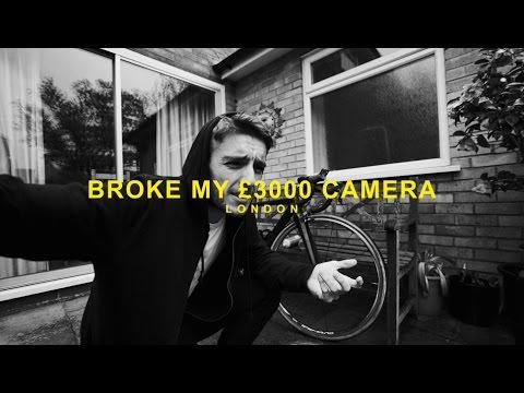 BROKE MY £3000 CAMERA.