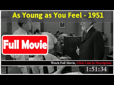 As Young as You Feel (1951) *FuII M0p135*#*