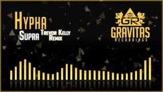 Play Supra (Trevor Kelly Remix)