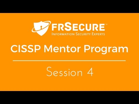 Video – Session 4 – FRSecure CISSP Mentor Program 2017