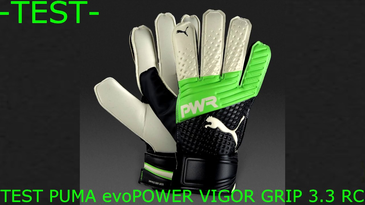 TEST PUMA evoPOWER VIGOR GRIP 3.3 RC BY SAMUELE PRO KEEPER - YouTube 1811b7e688fc