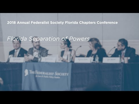 Florida Separation of Powers [2018 Annual Florida Chapters C