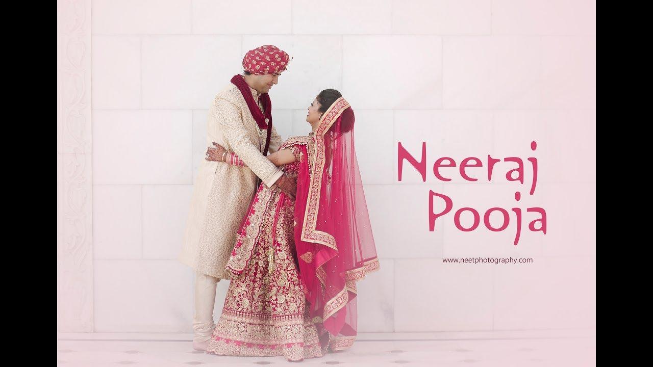 Neeraj & Pooja | Wedding Highlight | Cinematic | Neet photography ...