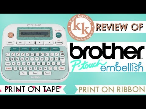 Brother P-Touch Embellish Review