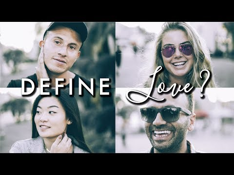 30 People 1 Question {Day 1} Define Love...